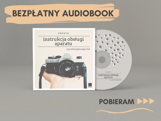 jak obsłużyć aparat bezpłatny audiobook